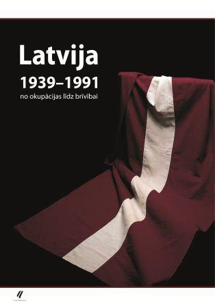 Latvija 1939 - 1991